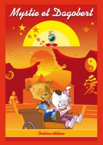 Mystie et Dagobert en Chine - livre pour enfant