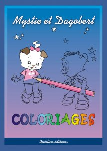 Mystie et Dagobert Coloriages - Album de coloriage
