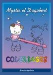 Mystie et Dagobert Coloriages - livre enfant